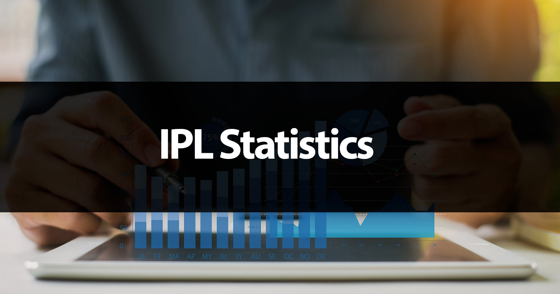 Study statistics during IPL mathces to place even more profitable bets on cricket.