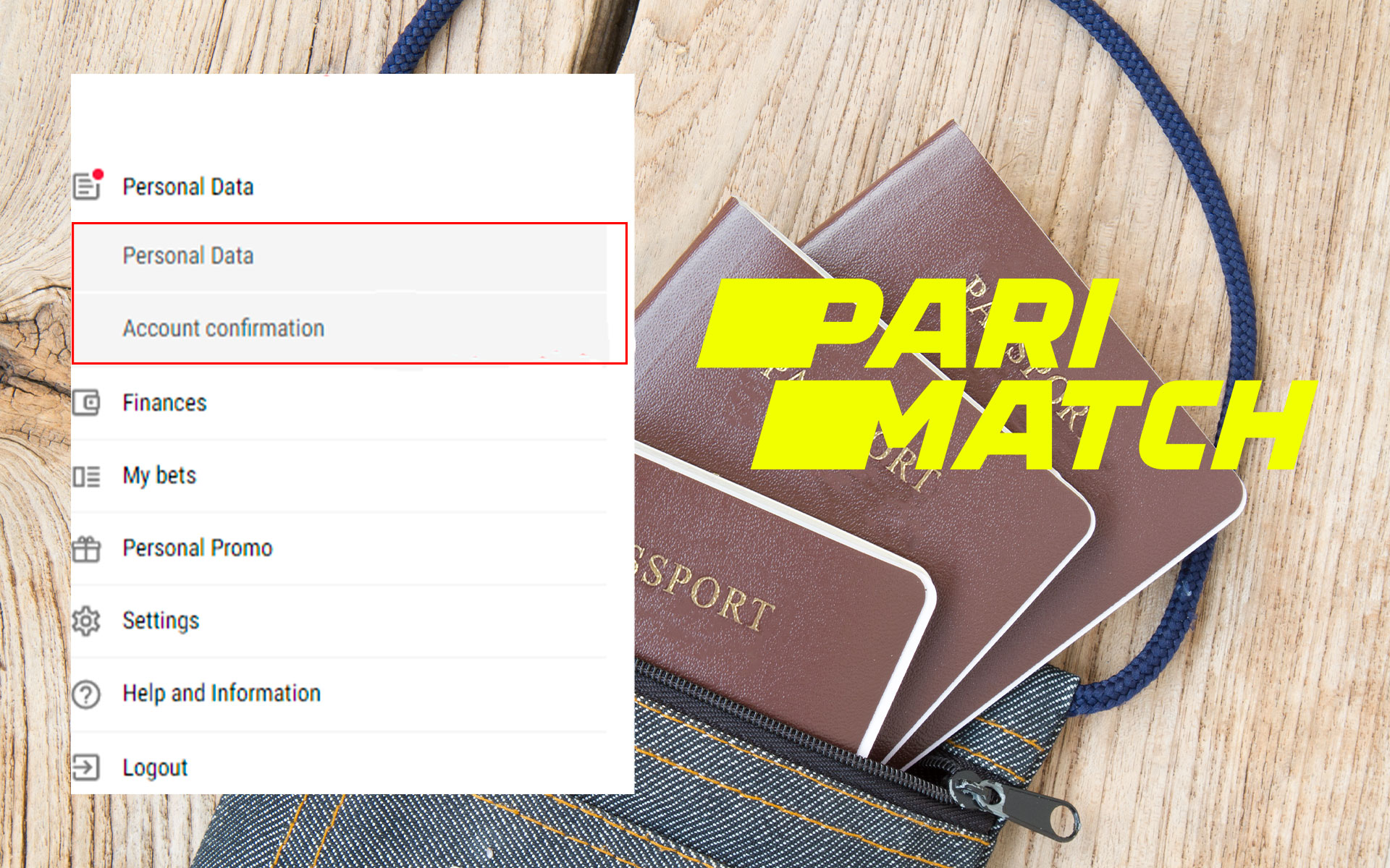 Only verified players can bet on money and withdraw winnings from Parimatch.