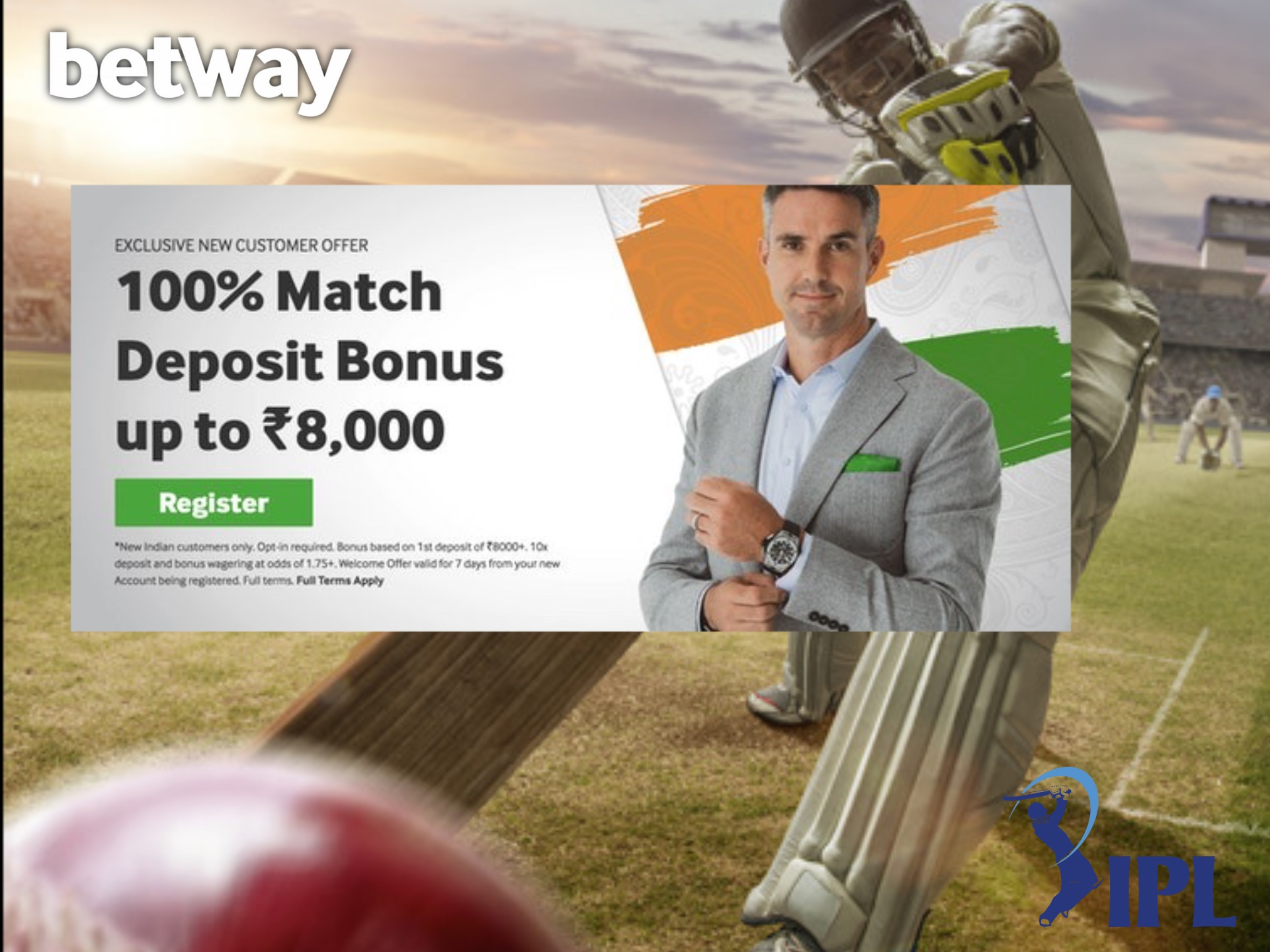 Get up to 8000 INR from Betway and spend this bonus on IPL betting.