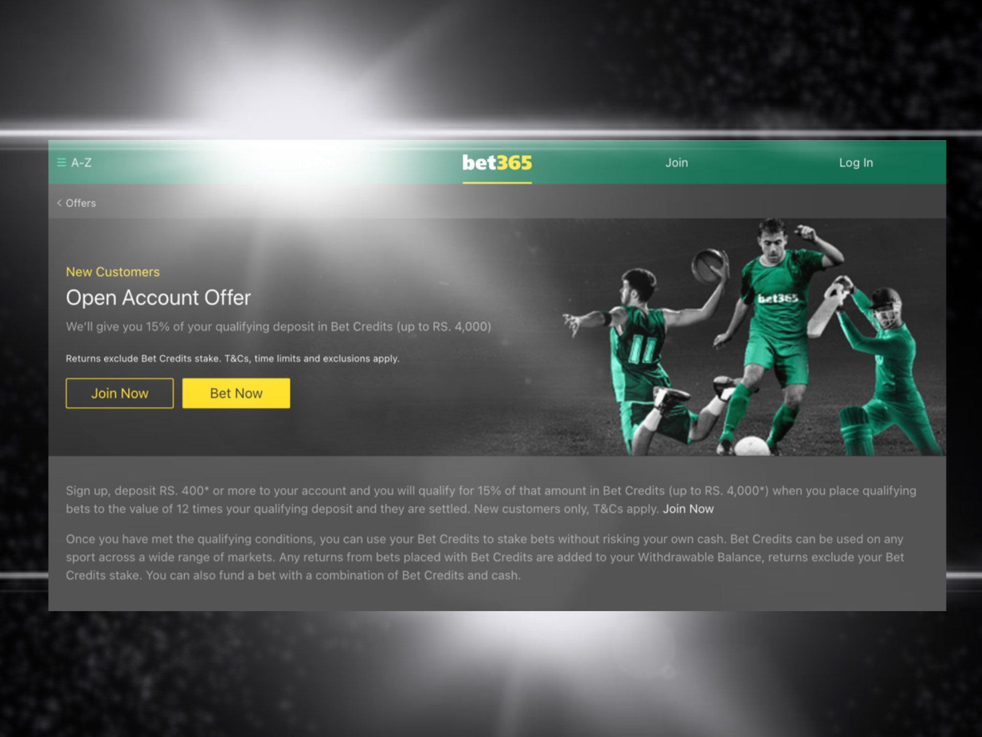 Meet all the requirements to withdraw the bet365 bonus.